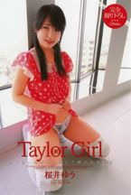 Taylor Girl 桜井ゆう.